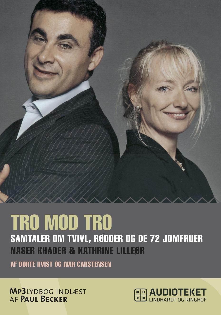 Image of   Tro mod tro - E-lydbog