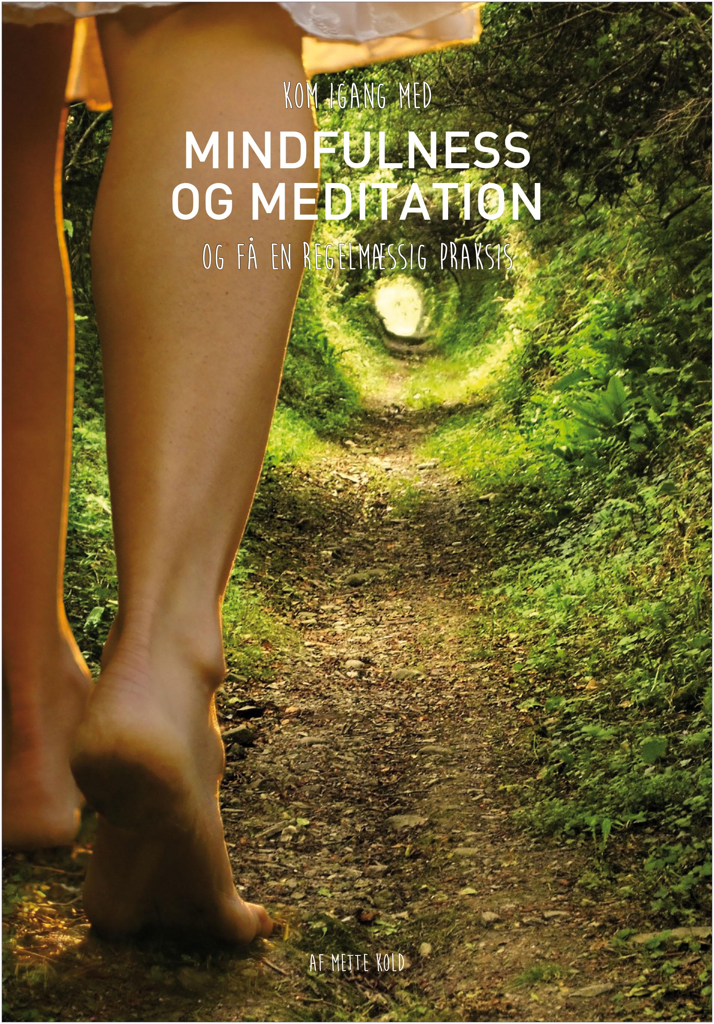 N/A – Kom igang med mindfulness og meditation og få en regelmæssig praksis - e-bog fra bog & mystik