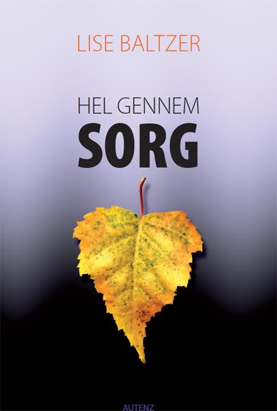 N/A Hel gennem sorg - e-bog fra bog & mystik