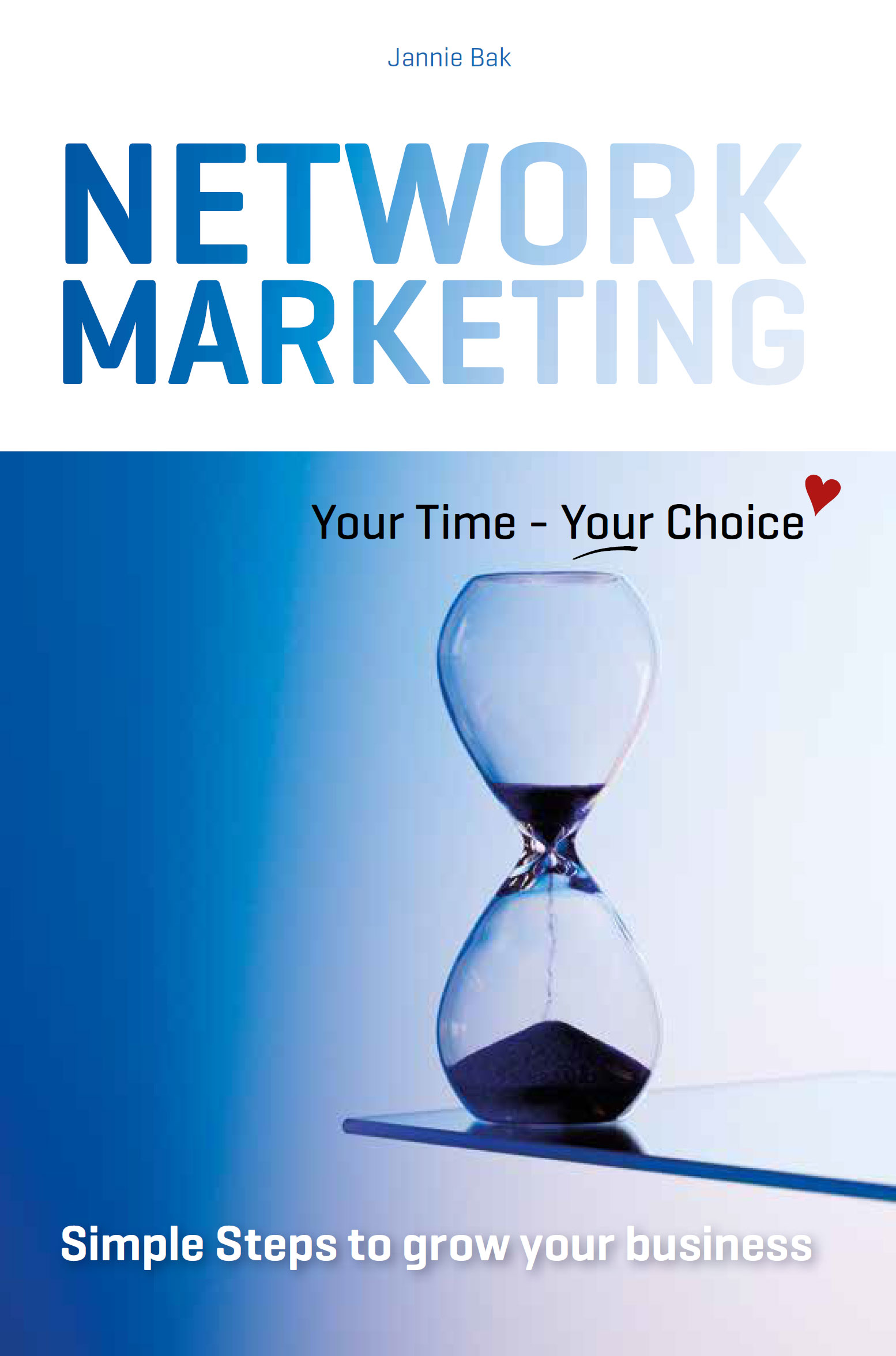 N/A – Network marketing - your time - your choice ? - e-bog fra bog & mystik