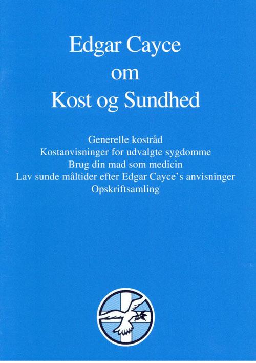 Image of   Edgar Cayce om Kost og Sundhed