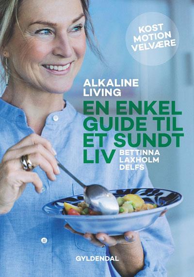 Alkaline living - en enkel guide til et sundt liv fra N/A fra bog & mystik