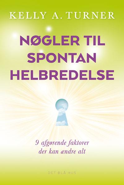 N/A Nøgler til spontan helbredelse fra bog & mystik