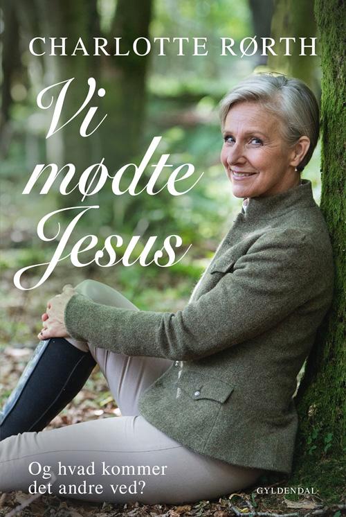Vi mødte Jesus