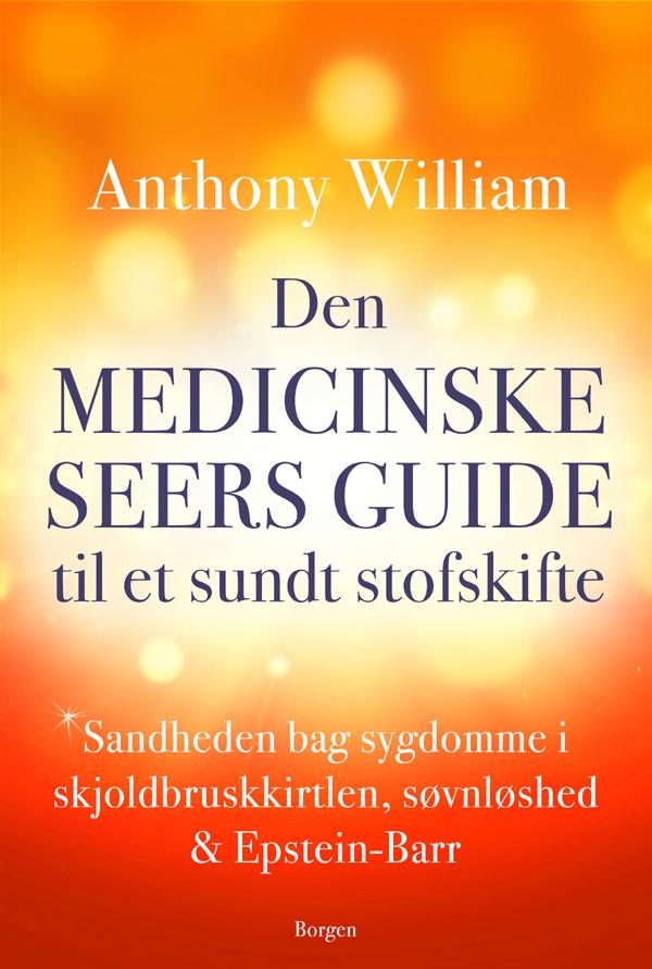 Image of   Den medicinske seers guide til et sundt stofskifte