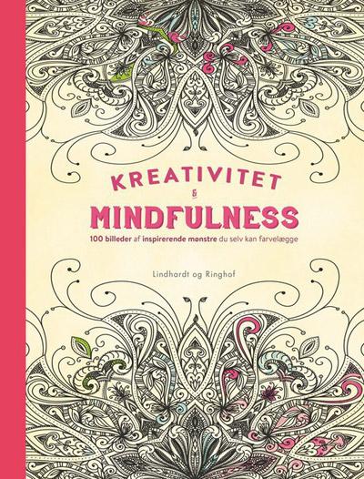 Image of   Kreativitet og mindfulness - 100 billeder med inspirerende mønstre du selv kan farvelægge