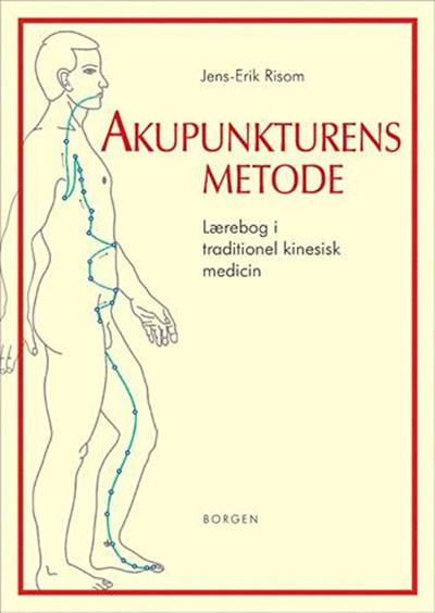 Akupunkturens metode fra N/A fra bog & mystik