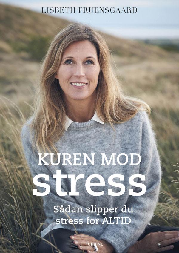Image of   Kuren mod stress - Sådan slipper du stress for altid