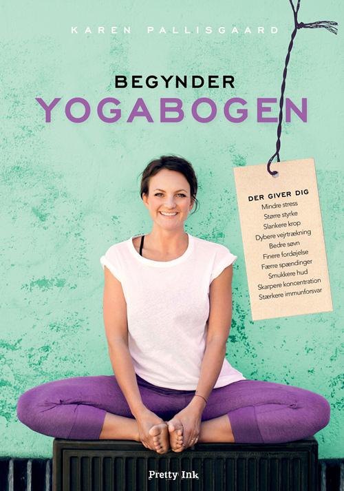 Begynder yogabogen fra N/A på bog & mystik