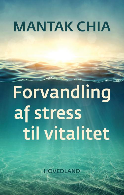Image of   Forvandling af stress til vitalitet