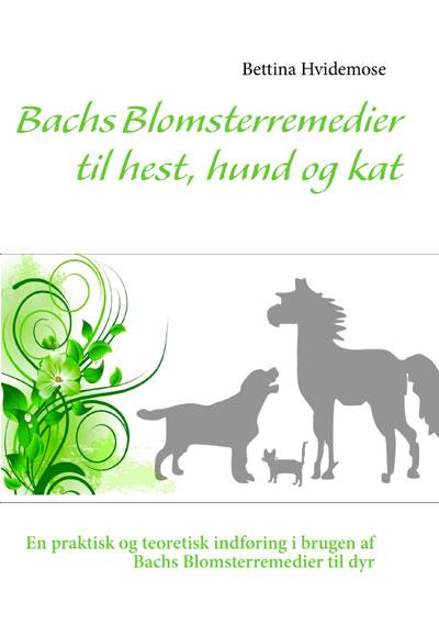 Image of   Bachs Blomsterremedier til hest, hund og kat