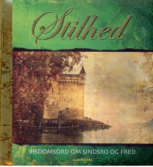 N/A Stilhed, visdomsord fra bog & mystik