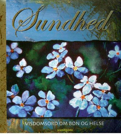 N/A Sundhed, visdomsord på bog & mystik