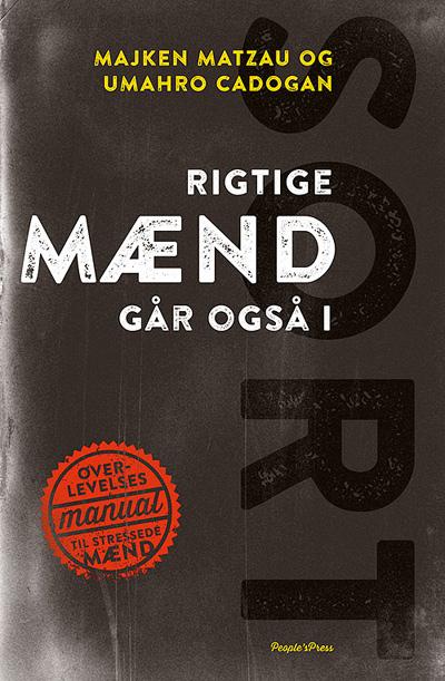 N/A Rigtige mænd går også i sort på bog & mystik