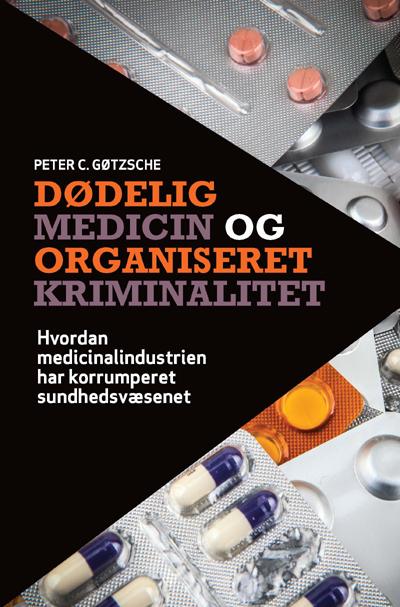 Dødelig medicin og organiseret kriminalitet fra N/A fra bog & mystik