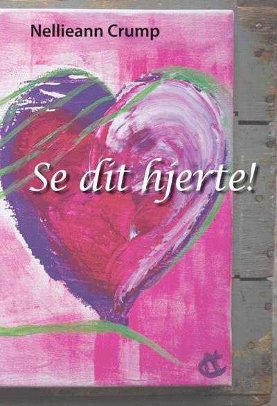 Se dit hjerte! fra N/A fra bog & mystik