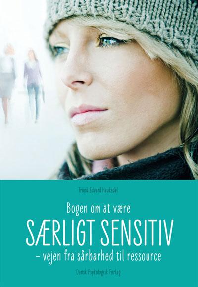 Image of   Bogen om at være særligt sensitiv