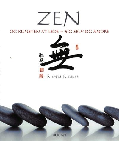 Zen og kunsten at lede - sig selv og andre fra N/A fra bog & mystik