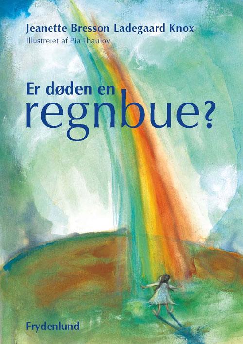 N/A Er døden en regnbue? på bog & mystik