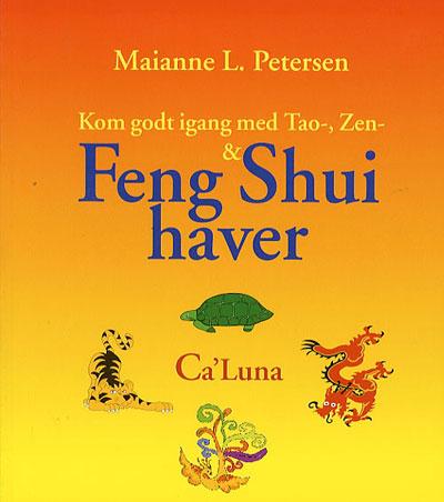 N/A Kom godt igang med tao-, zen- & feng shui haver fra bog & mystik