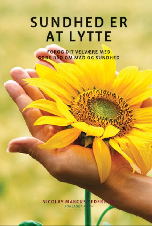 Sundhed er at lytte fra N/A på bog & mystik
