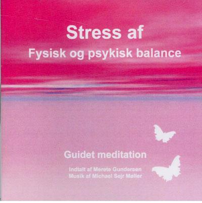 N/A Stress af - fysisk og psykisk balance på bog & mystik