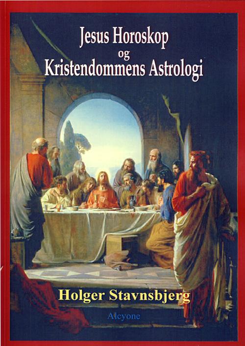 Jesus horoskop og kristendommens astrologi fra N/A på bog & mystik