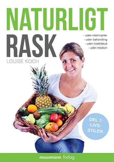 N/A Naturligt rask 1 - livsstilen på bog & mystik