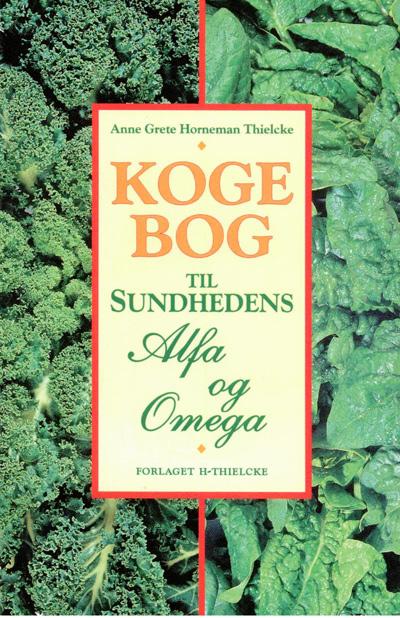 Kogebog til sundhedens alfa og omega fra N/A på bog & mystik