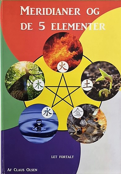 Image of   Meridianer og de 5 elementer - let fortalt