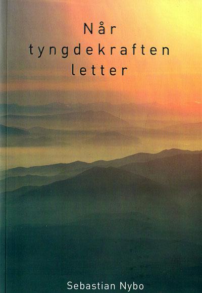 Når tyngdekraften letter fra N/A fra bog & mystik
