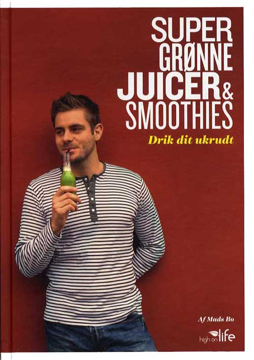 Super grønne juicer & smoothies fra N/A på bog & mystik