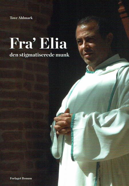 Image of   Fra Elia - den stigmatiserede munk