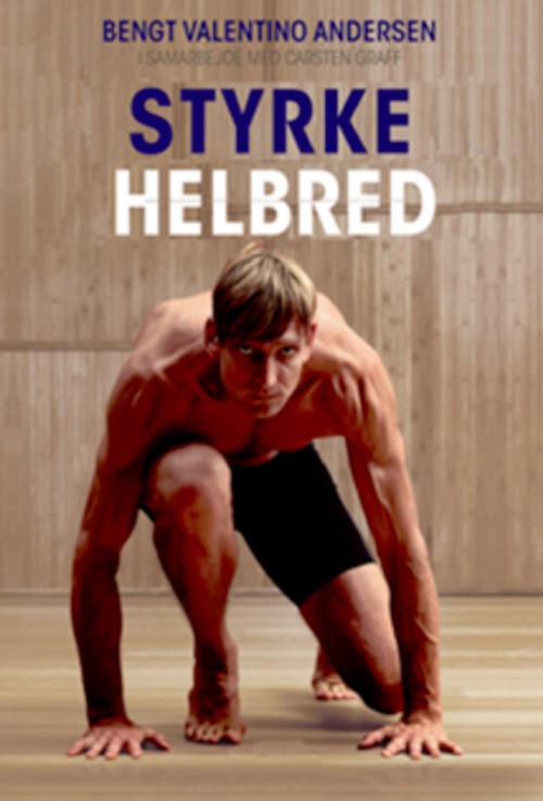 Styrke og Helbred