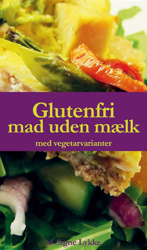 Glutenfri mad uden mælk fra N/A fra bog & mystik