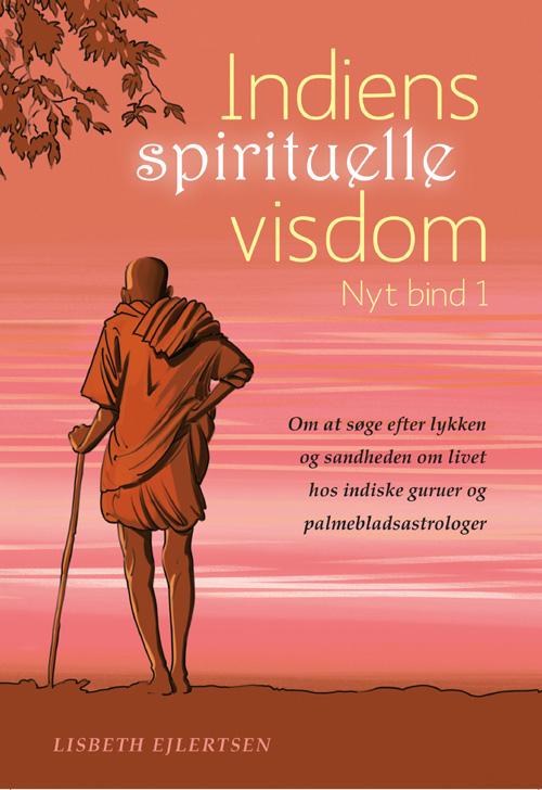 N/A Indiens spirituelle visdom på bog & mystik