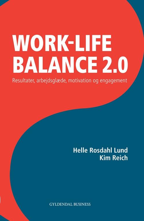 Work life balance 2.0 fra N/A fra bog & mystik