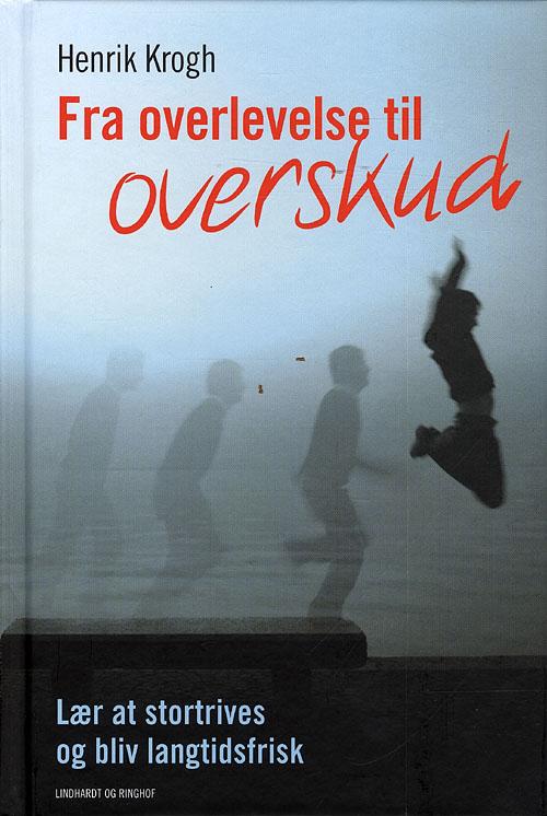 Fra overlevelse til overskud fra N/A fra bog & mystik