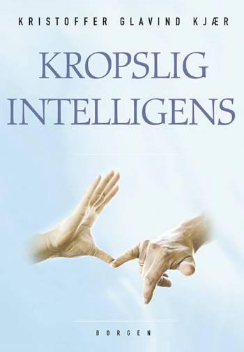 N/A Kropslig intelligens på bog & mystik