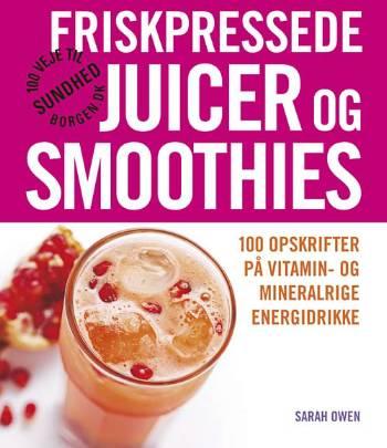 Friskpressede juicer og smoothies fra N/A på bog & mystik