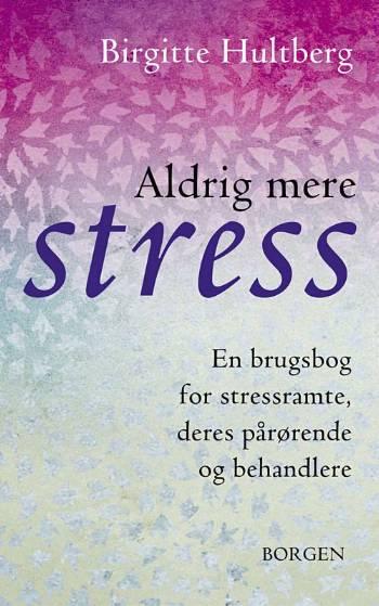 Image of   Aldrig mere stress
