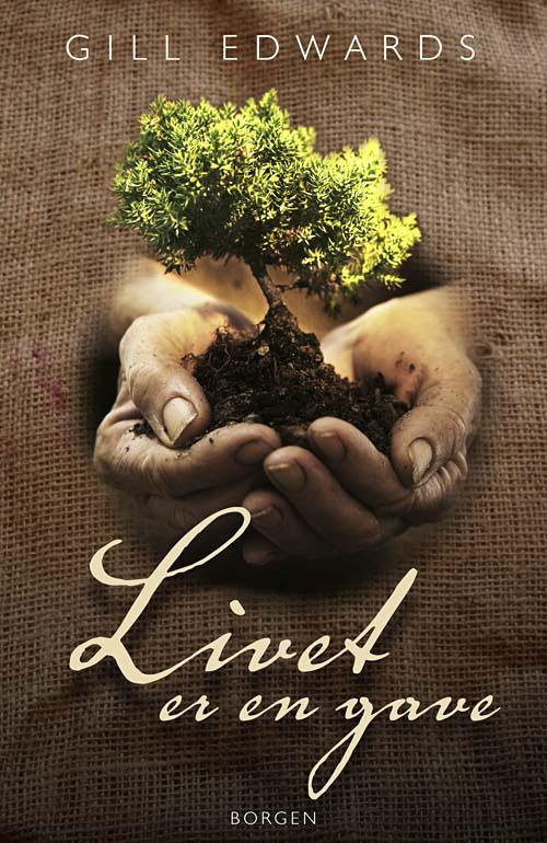 N/A Livet er en gave fra bog & mystik