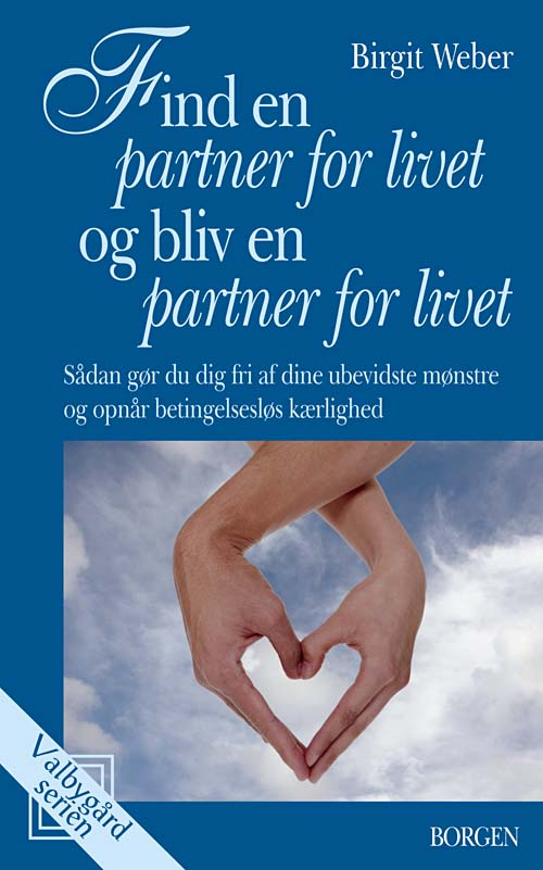 N/A Find en partner for livet og bliv en partner for livet på bog & mystik