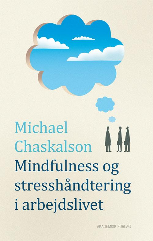 Mindfulness og stresshåndtering i arbejdslivet