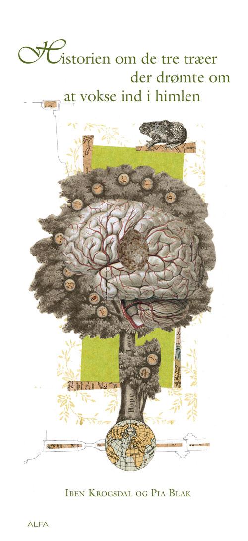 N/A – Historien om de tre træer der drømte om at vokse ind i himmelen på bog & mystik