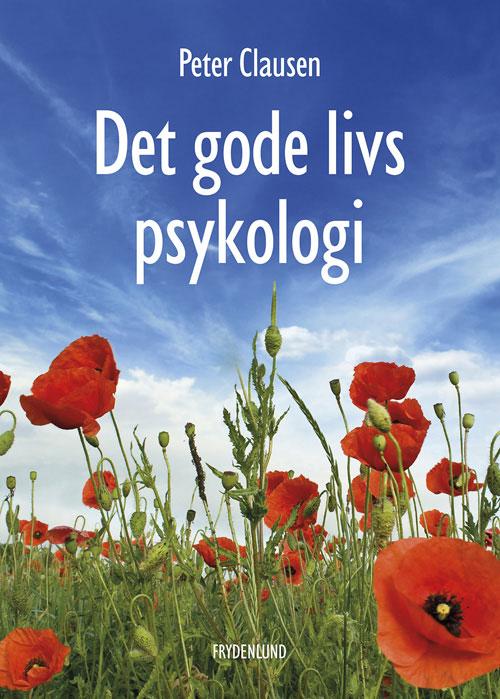 Image of   Det gode livs psykologi