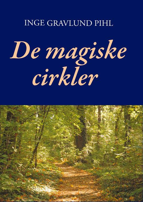 De magiske cirkler fra N/A fra bog & mystik