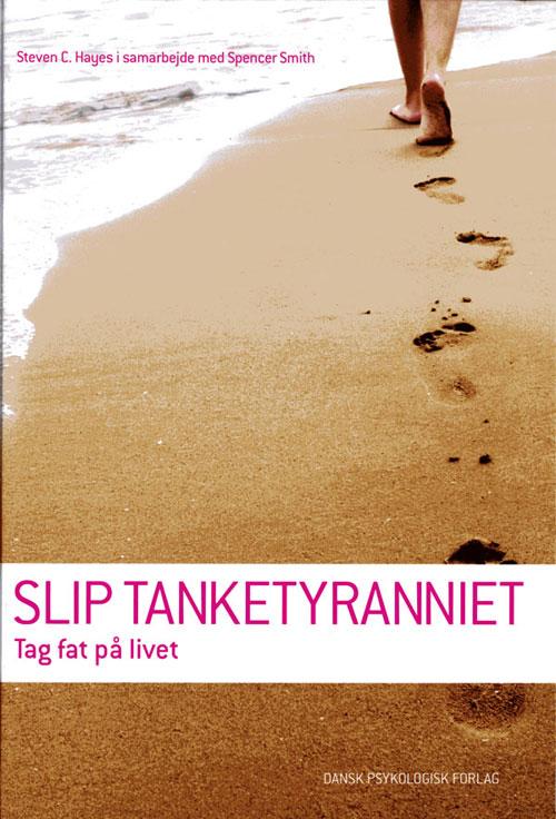 N/A Slip tanketyranniet på bog & mystik