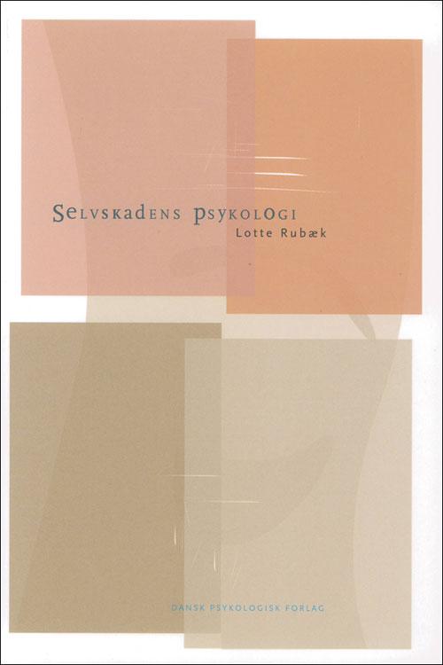 N/A Selvskadens psykologi fra bog & mystik