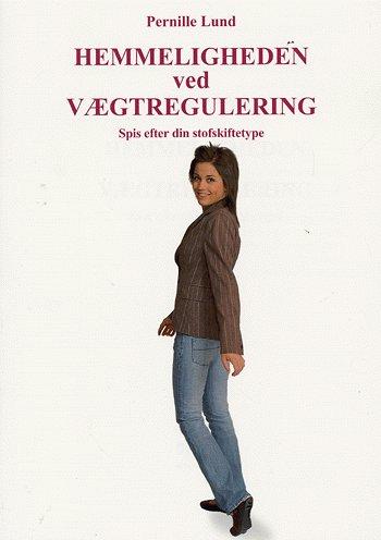 N/A Hemmeligheden ved vægtregulering fra bog & mystik